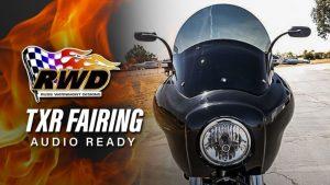 Audio-ready TXR Dyna Fairing by RWD